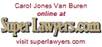 Carol Jones Van Buren online at SuperLawyers.com